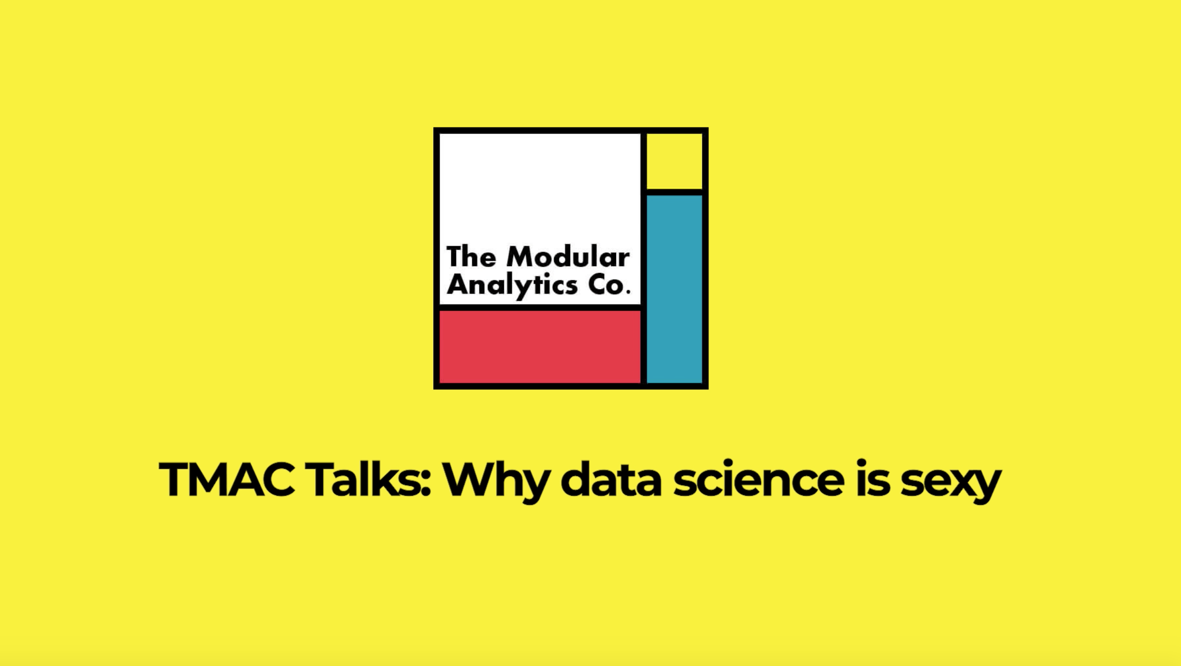 TMAC Talks: Why Data Science is sexy
