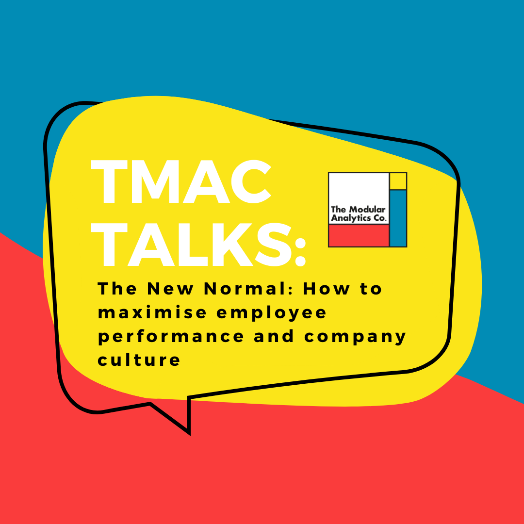 The New Normal: How to maximise employee performance and company culture
